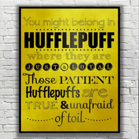 Harry Potter Typography Quote - Hufflepuff According to the Sorting Hat