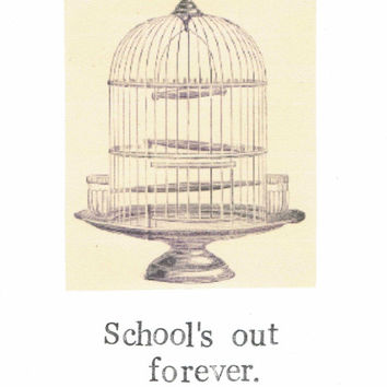 School's Out Forever Graduation Card Teacher Student Funny Vintage Humor Congratulations Retirement For Him For Her Men Women Education Gift