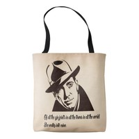Bogart...of all the gin joints in the world tote bag