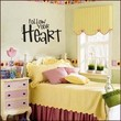 FOLLOW YOUR HEART Wall Decal by decorexpressions on Etsy
