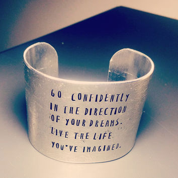 go  confidently in the direction of your dreams,  Live the life you've imagined. Thoreau quote floral bracelet hand stamped