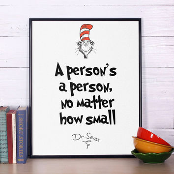 Dr Seuss Quote, A person's a person, Inspirational quote, Dr Seuss print, Nursery print, Dr Seuss nursery poster