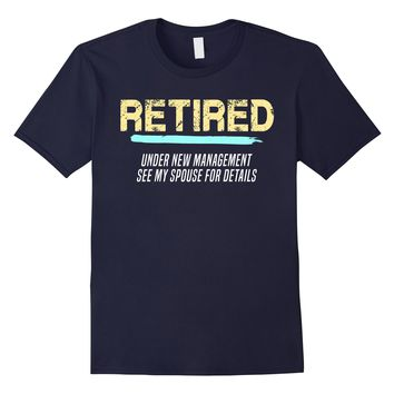Grandpa T-Shirt | Retired Under New Management Funny Tee