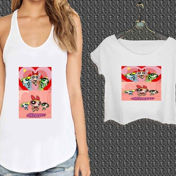 powerpuff girls disney All For Woman Tank Top , Man Tank Top / Crop Shirt, Sexy Shirt,Cropped Shirt,Crop Tshirt Women,Crop Shirt Women S, M, L, XL, 2XL*NP*