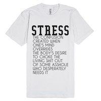 Stress-Unisex White T-Shirt