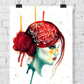 Girl Watercolor painting - watercolor print - redhead girl - girl crying - don't believe everything you think - watercolor print - 11x14 art
