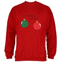 Christmas I Love Hanging With You Ornament Pun Mens Sweatshirt