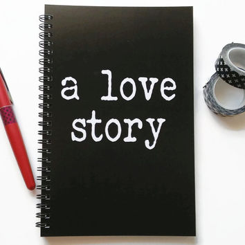 Writing journal, spiral notebook, sketchbook, bullet journal, black and white, blank lined grid paper, couples gift, romantic - A love story