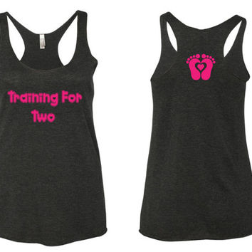 Training for two tank top. fitness tank top. maternity tank top. new mom tank top.