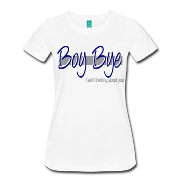boy bye T-Shirt | i love tees