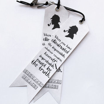 Set of two 2 Original Handmade Bookmarks Sherlock Holmes Quote, When you have eliminated the impossible, whatever remains...