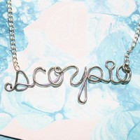 Scorpio Necklace - Silver Zodiac Astrology Sign Handmade Wire Word Jewelry