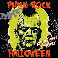 Various artists - Punk Rock Halloween - Loud, Fast & Scary!