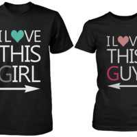 I Love This Girl & Guy Matching Couple Shirts (Set)