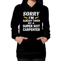 Taken by super hot carpenter Hoodie (on woman)