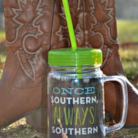 """Once Southern"" Tumbler - 24 oz"