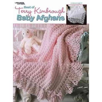 Best of Terry Kimbrough Baby Afghans: Crochet