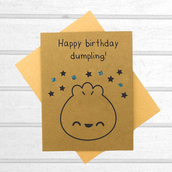 Happy Birthday Dumpling - Birthday Card