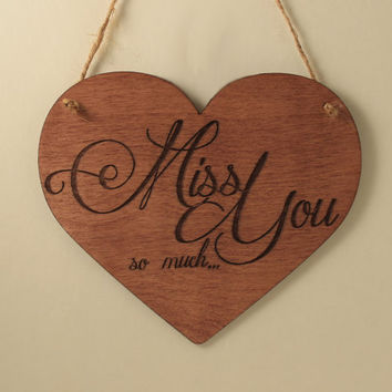 Miss you sign Heart sign Wood sign Love sign Love message Valentine's day gift Small sign Gift for her Laser cut Free shipping