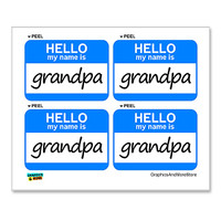 Grandpa Hello My Name Is - Sheet of 4 Stickers