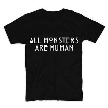 All Monsters Are Human Unisex Graphic Tee