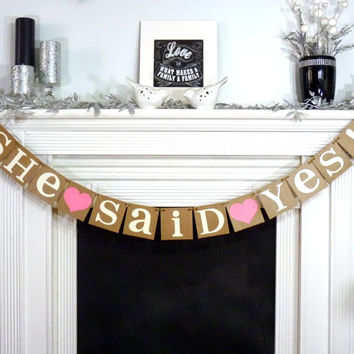 She Said Yes Banner / Bride To Be Sign / Save The Date Banner / Photo Prop Sign / Bridal Shower Decor / She said Yes Garland READY TO SHIP