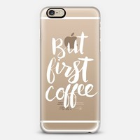 But First Coffee Brush Painting iPhone 6 case by Sam's Simple Decor� | Casetify