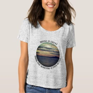 Achieving Photo Quote by Kat Worth T-Shirt