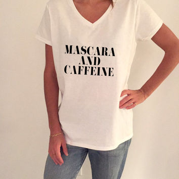 Mascara and caffeine V-neck Tshirt for women funny fashion top gift