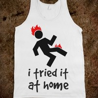 I TRIED IT AT HOME TANK TANK TOP TEE T SHIRT