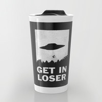 Get In Loser Travel Mug by Moop