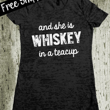 And She Is Whiskey In A Teacup Tshirt . Southern Girl Tshirt. Whiskey Shirt. Country Shirt. Southern Tshirt. Funny TShirt. Free Shipping USA