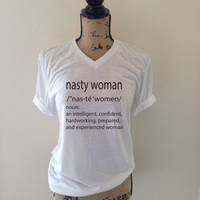 Nasty Woman Tank Top Shirt for Women - Feminist - Nasty Woman Definition - Popular Nasty Women Shirt - Women's Rights Movement - Clean