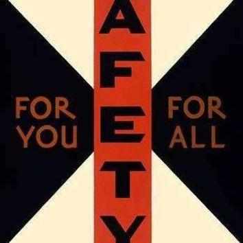 Safety For You, For All (Paper Poster)