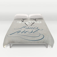 I Am Ready Duvet Cover by Mockingbird Avenue