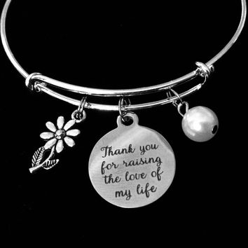 Thank you for Raising the Love of My Life Mother Jewelry Adjustable Bracelet Expandable Silver Charm Bangle Wedding One Size Fits All Gift Mother of the Bride or Groom