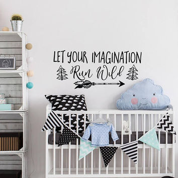 Let Your Imagination Run Wild Wall Decal Motivational Quote- Arrow Nursery Wall Decal- Tribal Wall Decal Boho Nursery Playroom Decor #179