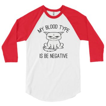 Be Negative 3/4 Sleeve Raglan
