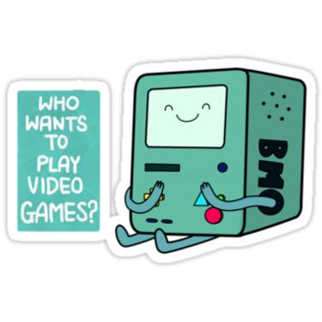 BMO (Adventure Time) - Who wants to play videogames?