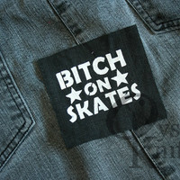 Roller Derby patch - Bitch on Skates black patch - skating, roller skates, jammer, riot grrrl, feminist patch, queer patch, lgbt, lgbtq