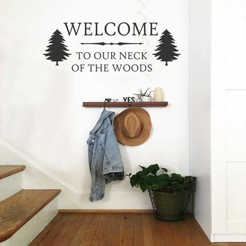 Welcome to Our Woods Decal | Vinyl Lettering | Cabin Wall Decor
