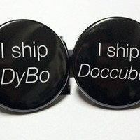 "Lost Girl Inspired: I ship DyBo or Doccubus - 1.5"" Pinback Button - Badge"