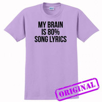 My Brain Is 80% Song Lyrics for shirt orchid, tshirt orchid unisex adult
