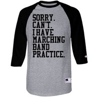 Sorry I Can't I Have Marching Band Practice Raglan Jersey at Customized Girl