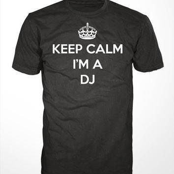 DJ T-Shirt  - keep calm i'm a dj, deejay tee shirt, vinyl turntable, mens gift, scratch records, disc jockey, music, BPM