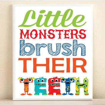 Kids Bathroom Art, Little Monsters Brush Their Teeth, Wash Their Hands, Take A Bath 8x10 11x14 Kids Bathroom Art Boy Bathroom Monsters