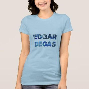 Edgar Degas French Impressionist Blue Dancers T-Shirt