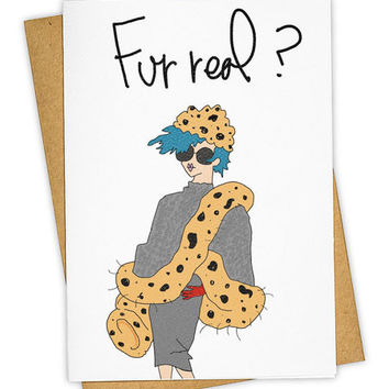 Fur Real Greeting Card
