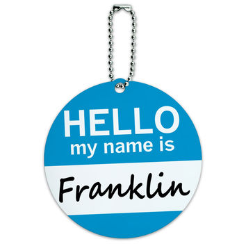 Franklin Hello My Name Is Round ID Card Luggage Tag