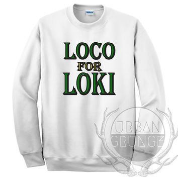 Loco for loki crewneck sweatshirt- crewneck